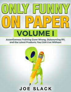 jslack22_Only_Funny_On_Paper1 (2)